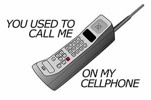 You Used To Call Me On My Cellphone
